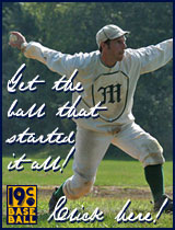 Vintage Baseball Ad: Get the ball that started it all! Click here.