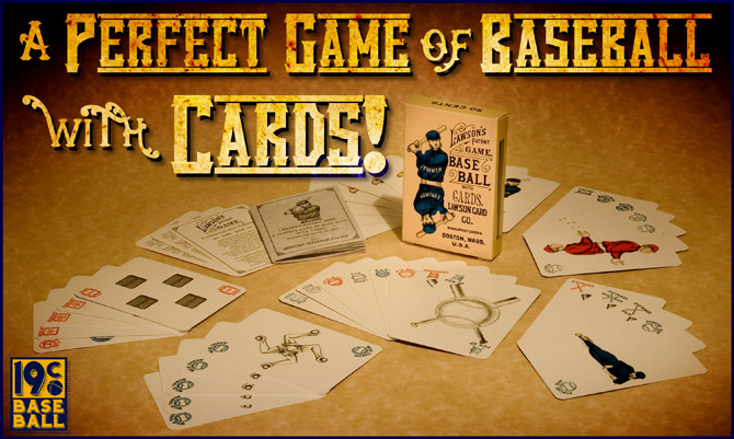 A perfect game of baseball with cards!